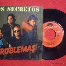 Discos de vinilo: SINGLE-''LOS SECRETOS'' (PROBLEMAS / TODO POR NADA), POLYDOR, 1982. Lote 45612122