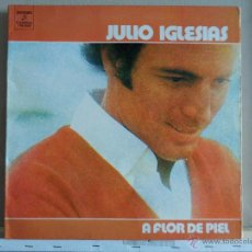 Discos de vinilo: JULIO IGLESIAS - A FLOR DE PIEL - LP AÑO 1974 - GATEFOLD. Lote 45612875