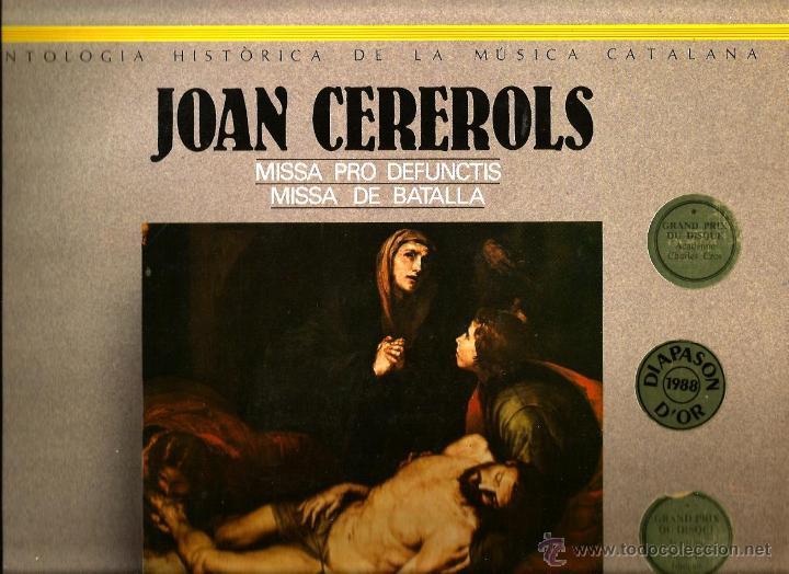 DOBLE LP LA CAPELLA REIAL & JORDI SAVALL : JOAN CEREROLS MISSA PRO DEFUNCTIS MISSA DE BATALLA (Música - Discos - LP Vinilo - Clásica, Ópera, Zarzuela y Marchas)