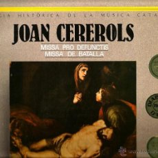 Discos de vinilo: DOBLE LP LA CAPELLA REIAL & JORDI SAVALL : JOAN CEREROLS MISSA PRO DEFUNCTIS MISSA DE BATALLA. Lote 45613194