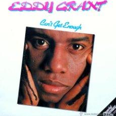 Discos de vinilo: EDDY GRANT LP 33 RPM CAN´T GET ENOUGH. Lote 45614017