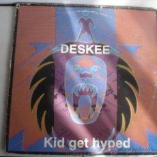 Discos de vinilo: DESKEE KID GET HYPED. Lote 45614101