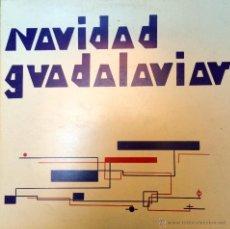 Discos de vinilo: NAVIDAD GUADALAVIAR. Lote 45614281