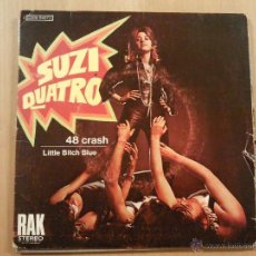 Discos de vinilo: SUZI QUATRO 48 CRASH / LITTLE BITCH BLUE SINGLE 1972. Lote 45617525