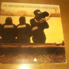 Discos de vinilo: BRECKER BROTHERS BAND - BACK TO BACK (LP, ALBUM). Lote 45625658