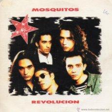 Discos de vinilo: MOSQUITOS, SG, REVOLUCION + 1, 1990. Lote 45627589