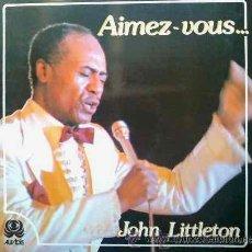 Discos de vinilo: JOHN LITTLETON - AIMEZ-VOUS - LP. Lote 30646498