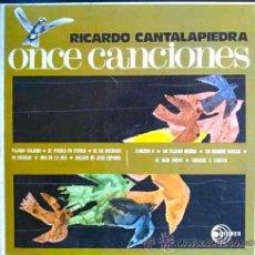 Discos de vinilo: RICARDO CANTALAPIEDRA - ONCE CANCIONES - CON MANOLO DÍAZ - LP. Lote 27356579