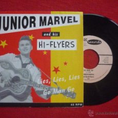 Discos de vinilo: SINGLE-''JUNIOR MARVEL AND HIS HI-FLYERS''-(LIES,LIES,LIES / GO MAN GO)-(MAC RECORDS) DIFICIL!!. Lote 45642826