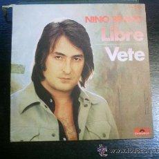 Discos de vinilo: NINO BRAVO LIBRE. Lote 45645021