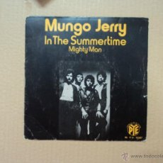 Discos de vinilo: MUNGO JERRY - IN THE SUMMERTIME - MIGHTY MAN . Lote 45647256