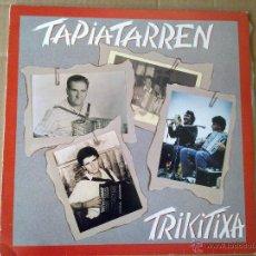 Discos de vinilo: TAPIATARREN TRIKITIXA - 1989 - FOLK - NM+/EX+. Lote 45648985