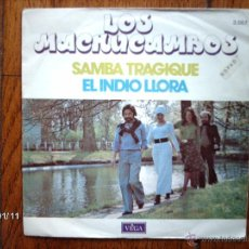 Discos de vinilo: LOS MACHUCAMBOS - SAMBA TRAGIQUE ( CANTADA EN FRANCÉS ) + EL INDIO LLORA . Lote 45649265