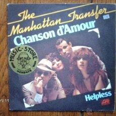 Discos de vinilo: THE MANHATTAN TRANSFER - CHANSON D´AMOUR (CANTADA EN FRANCÉS ) + HELPLESS. Lote 45649355