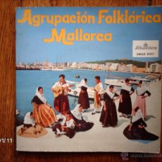Discos de vinilo: AGRUPACION FLOKLORICA MALLORCA - JOTA DE SANT JOAN + 3 . Lote 45649398