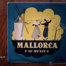Discos de vinilo: AGRUPACIÓN FOLKLORICA DE VALLDEMOSA - MALLORCA Y SU MÚSICA - BOLERO MALLORQUÍN + 5 . Lote 45649461