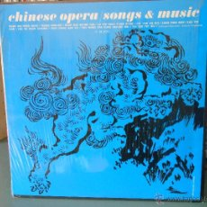 Discos de vinilo: CHINESE OPERA - SONGS AND MUSIC. Lote 45656766