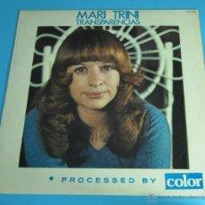 Discos de vinilo: MARI TRINI. TRANSPARIENCIAS. HISPAVOX. 1975. Lote 45656876