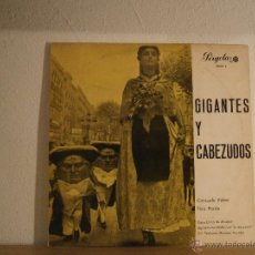Discos de vinilo: GIGANTES Y CABEZUDOS. CONSUELO RUBIO, TINO PARDO. DIR. FEDERICO MORENO TORROBA.. Lote 45657671