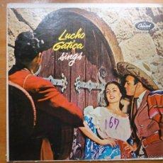 Discos de vinilo: DISCO GRANDE VINILO RARO - LUCHO GATICA SINGS CAPITOL RECORDS MADE IN USA. Lote 45662010
