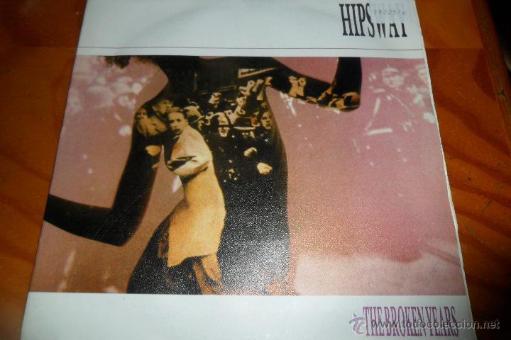 HIPSWAY - THE BROKEN YEARS / FORBIDDEN .- SINGLES A 0,90 (Música - Discos de Vinilo - Singles - Pop - Rock Extranjero de los 80)