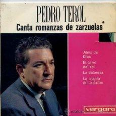 Discos de vinilo: PEDRO TEROL / CANATA ROMANZAS DE ZARZUELAS (EP 1963). Lote 45671319