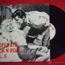 Discos de vinilo: LP - DESPERATE ROCK' N 'ROLL VOL.5 - FLAME - ROCK AND ROLL (VER INTÉRPRETES / CANCIONES). Lote 45675054