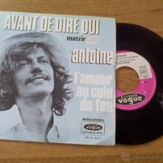Discos de vinilo: ANTOINE .AVANT DE DIRE OUI L`AMOUR AU COIN DU FEU. EDICION FRANCESA. Lote 45676734