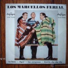 Discos de vinilo: LOS MARCELLOS FERIAL - LA FARRA + 3. Lote 45677599
