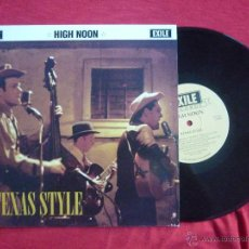 Discos de vinilo: DISCO 10'' - HIGH NOON (TEXAS STYLE) - EXILE RECORDS, 1994. Lote 45678582