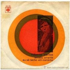 Discos de vinilo: ROBERTO CARLOS - AMADA, AMANTE - SN PORTUGAL 1971 - CBS 7446. Lote 45680542
