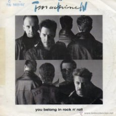 Discos de vinilo: TIN MACHINE - DAVID BOWIE, SG, YOU BELONG IN ROCK N´ROLL + 1, 1991 MADE IN GERMANY. Lote 45680711