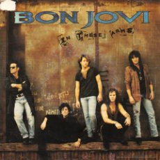 Discos de vinilo: BON JOVI, SG, IN THESE ARMS + 1, 1992 MADE IN GERMANY. Lote 69195377