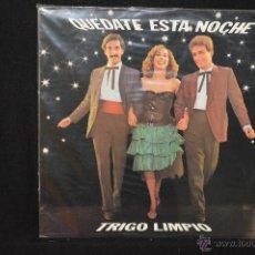 Discos de vinilo: TRIGO LIMPIO - QUEDATE ESTA NOCHE - LP. Lote 175539303