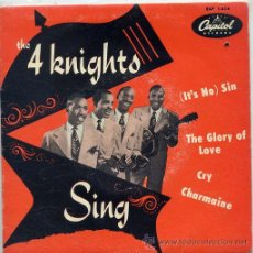 Discos de vinil: THE 4 KNIGHTS / (IT'S NO) SIN / THE GLORY OF LOVE / CRY + 1 (EP FRANCES). Lote 45688480