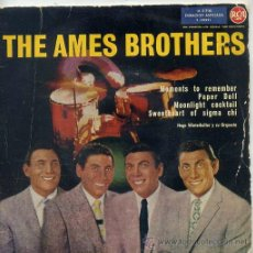 Disques de vinyle: THE AMES BROTHERS / MOMENTS TO REMEMBER / PAPER DOLL + 2 (EP ESPAÑOL 1960). Lote 45689442