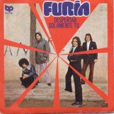 Discos de vinilo: FURIA / DESPERTAR / SOLAMENTE TU / SINGLE 1972. Lote 45691460