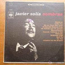 Discos de vinilo: DISCO GRANDE VINILO RARO - JAVIER SOLIS SOMBRAS , CBS - HECHO EN COLOMBIA. Lote 45694468