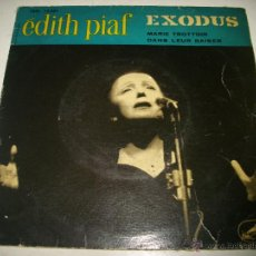 Discos de vinilo: EDITH PIAF EXODUS / MARIE TROTTOIR / DANS LEUR BAISER (1961 LA VOZ DE SU AMO ESPAÑA). Lote 45695187