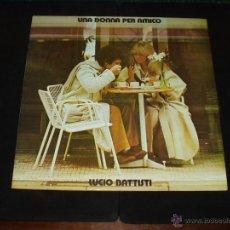 Discos de vinilo: LUCIO BATTISTI LP UNA DONNA PER AMICO. Lote 45697432