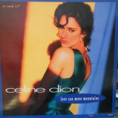 Discos de vinilo: CELINE DION - LOVE CAN MOVE MOUNTAINS. Lote 45698665