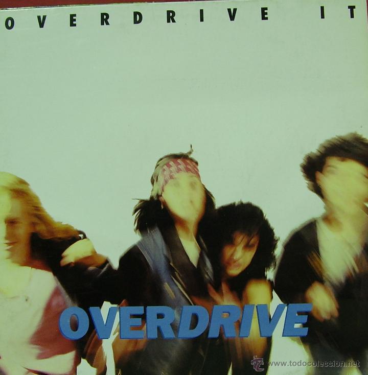 OVERDRIVE-OVERDRIVE IT LP VINILO 1990 SPAIN (Música - Discos - LP Vinilo - Pop - Rock Extranjero de los 90 a la actualidad)