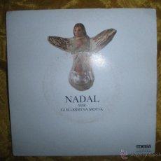 Discos de vinilo: NADAL AMB GUILLERMINA MOTTA. EDIGSA 1973. EP. EDICION ESPECIAL PARA LA CAIXA MANRESA. IMPECABLE. Lote 45709609
