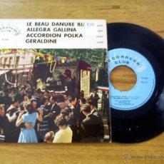 Discos de vinilo: ORQUESTA ETIENNE LORIN GIANNI GAIO PADANO. LE BEAU DANUBE. ALLEGRA GALLINA.EDICION FRANCESA. Lote 45711859