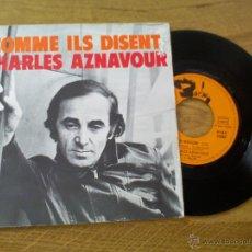 Discos de vinilo: CHARLES AZNAVOUR.COMME ILS DISENT. ON SE REVEILLERA.EDICION FRANCESA. Lote 45711999