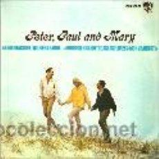 Discos de vinilo: PETER, PAUL AND MARY EP SELLO HISPAVOX AÑO 1965. Lote 45712882
