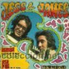 Discos de vinilo: JESS & JAMES SINGLE SELLO BELTER AÑO 1969 EDITADO EN ESPAÑA. Lote 45713758