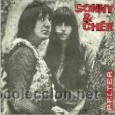 Discos de vinilo: SONNY & CHER SINGLE SELLO BELTER AÑO 1965 EDITADO EN ESPAÑA. Lote 45713768