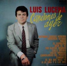 Discos de vinilo: LUIS LUCENA - CANCIONES DE AYER - EDICIÓN DE 1969 DE ESPAÑA. Lote 45724474