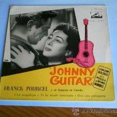 Discos de vinilo: FRANCK POURCEL JOHNNY GUITAR LA VOZ DE SU AMO. Lote 45725741